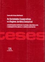 As Sociedades Cooperativas e o Regime Jurídico Concursal - a recuperação de empresas e falências, in