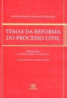 Temas da Reforma do Processo Civil - Volume III