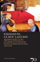 MONTAILLOU, Cátaros e Católicos numa Aldeia Occitana 1294-1324