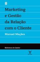 MARKETING E GESTAO DA REL.COM O CLIENTE - VOL.VIII
