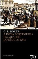 A Índia Portuguesa em Meados do Século XVII - 2 Ed