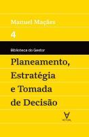 PLANEAMENTO, ESTRATEGIA E TOMADA DE DEC. - VOL IV