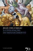 Civilizacao do Renascimento, a - Ed 2008