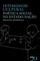 Intimidade Cultural - Poética Social no Estado-Nação