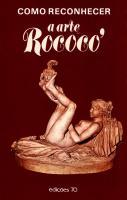 Como Reconhecer a Arte Rococó