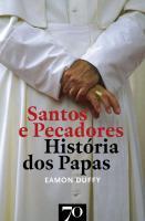 SANTOS E PECADORES - HISTORIA