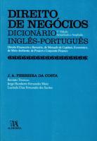 Direito de Negócios - Dicionário Inglês-Português (Direito Financeiro e Bancário, de Mercado de Capi
