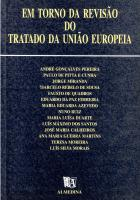 Em Torno da Revisão do Tratado da União Europeia