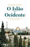 O ISLAO E O OCIDENTE - UMA HAR