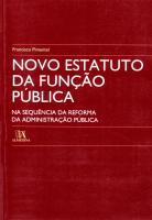 Novo Estatuto da Função Pública - Na Sequência da Reforma da Administração Pública
