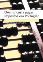 Quanto custa pagar Impostos em Portugal? Os custos de cumprimento da tributação do rendimento.