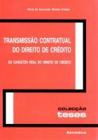 Transmissão Contratual do Direito de Crédito - Do Carácter Real do Direito de Crédito