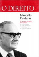 Marcello Caetano - A Construção de uma doutrina portuguesa de Direito Público - Artigos doutrinais n