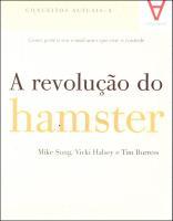 Revolução do Hamster, A