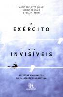 O EXERCITO DOS INVISIVEIS