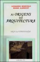 ORIGENS DA ARQUITECTURA, AS