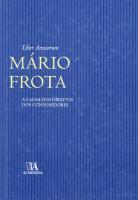 Liber Amicorum Mário Frota - A Causa dos Direitos dos Consumidores