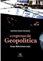 Regresso da Geopolítica, O