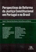 Perspectivas de Reforma da Justiça Constitucional em Portugal e no Brasil