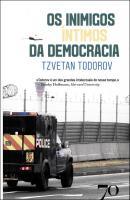 OS INIMIGOS INTIMOS DA DEMOCRACIA