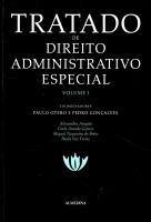 Tratado de Direito Administrativo Especial - Volume I