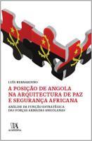 Posição de Angola na Arquitetura de Paz e Segurança Africana, A