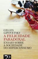 Felicidade Paradoxal, A