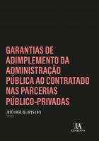 Garantias de Adimplemento da Administração Pública ao Contratado nas Parcerias