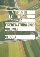 Ordenamento do Território, Urbanismo e Rede Natura 2000 - Vol. I