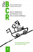 THE BUSINESS CASE ROADMAP - BCR VOL. 2