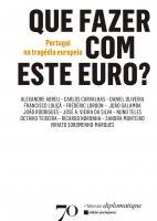 QUE FAZER COM ESTE EURO- PORTUGAL NA TRAGEDIA EURO