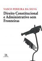 Direito Constitucional e Administrativo Sem Fronteiras