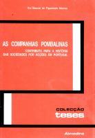 As Companhias Pombalinas - Contributo para a História das Sociedades por Acções em Portugal
