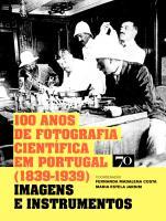 100 ANOS DE FOTOGRAFIA C.EM PORTUGAL (1839-1939)