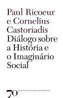 DIALOGO SOBRE A HISTORIA E O IMAGINARIO SOCIAL