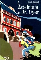 Academia do Dr. Dyer, A - 2 Ed.