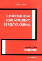 O Processo Penal como Instrumento de Política Criminal