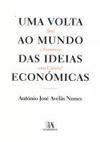 Uma Volta ao Mundo das Ideias Económicas, Será a Economia uma Ciência?