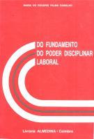 Do Fundamento do Poder Disciplinar Laboral