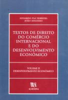 Textos de Direito do Comércio Internacional e do Desenvolvimento Económico - Volume II