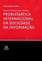 Problemática Internacional da Sociedade da Informação (Direito Internacional Privado)