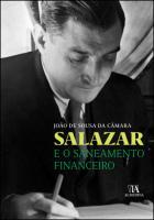 Salazar e o Saneamento Financeiro