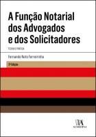 A Função Notarial dos Advogados e dos Solicitadores