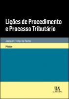 Lições de Procedimento e Processo Tributário