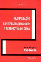 Globalização e Interesses Nacionais: A Perspectiva da China
