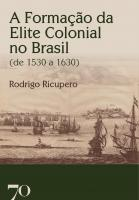 A Formação da Elite Colonial no Brasil