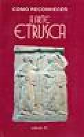 Como Reconhecer a Arte Etrusca