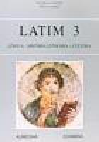 Latim 3 - Língua, História Literária e Cultura