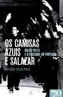 OS CAMISAS AZUIS E SALAZAR - ROLAO PRETO E O F...