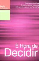 E HORA DE DECIDIR